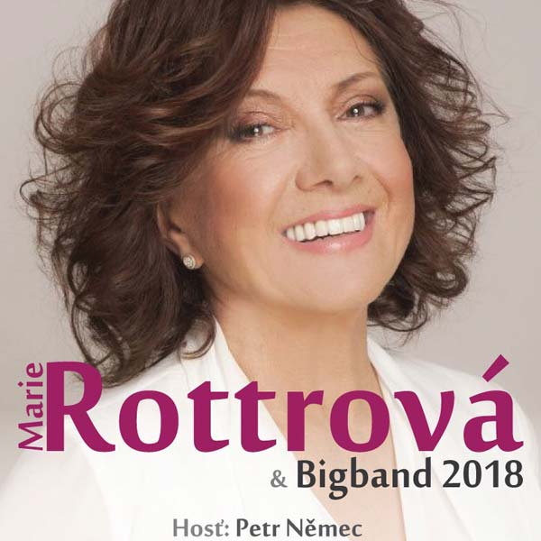 MARIE ROTTROVÁ & BIGBAND 2018