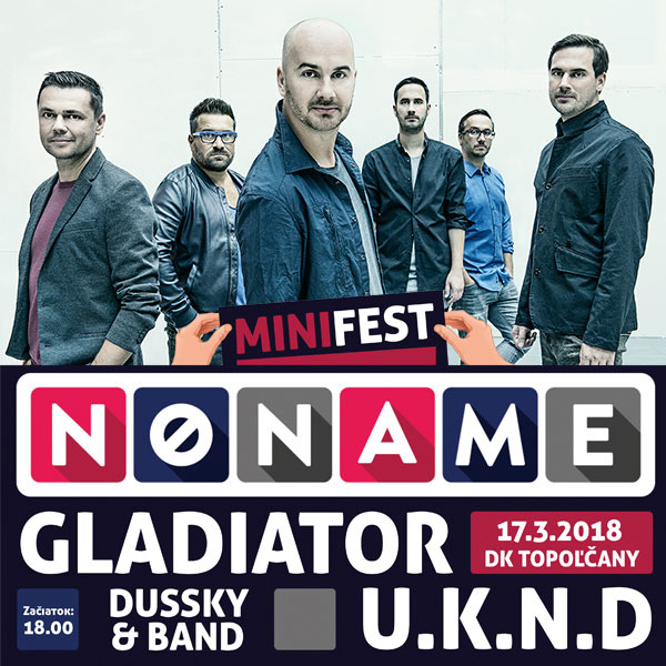 Minifest 2018: NO NAME, Gladiator, U.K.N.D, ...