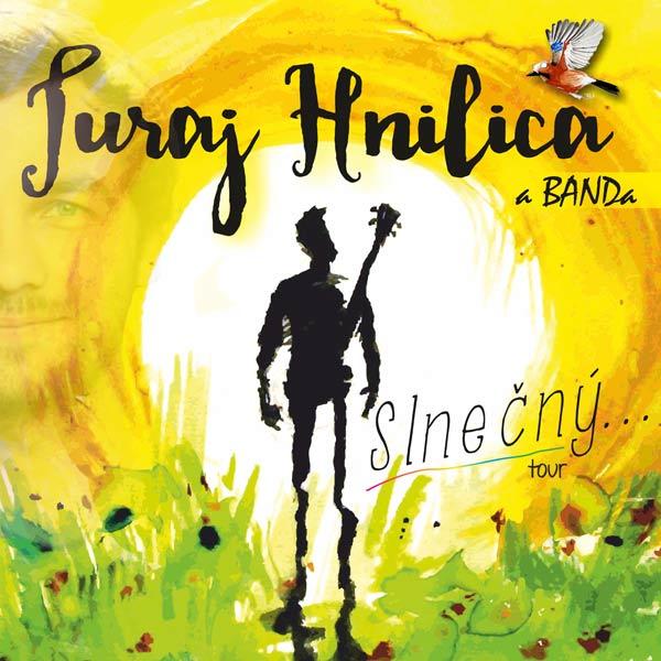 Juraj Hnilica a BANDa ´´Slnečný... tour 2018´´