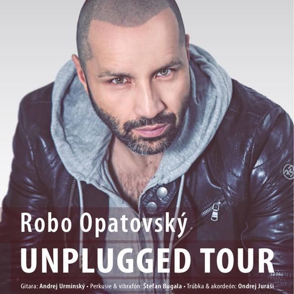 ROBO OPATOVSKÝ UNPLUGGED TOUR