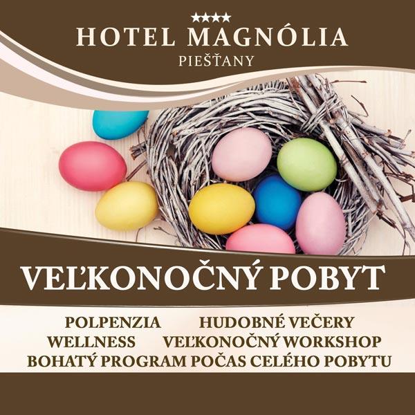 Veľkonočný pobyt v hoteli Magnólia Piešťany