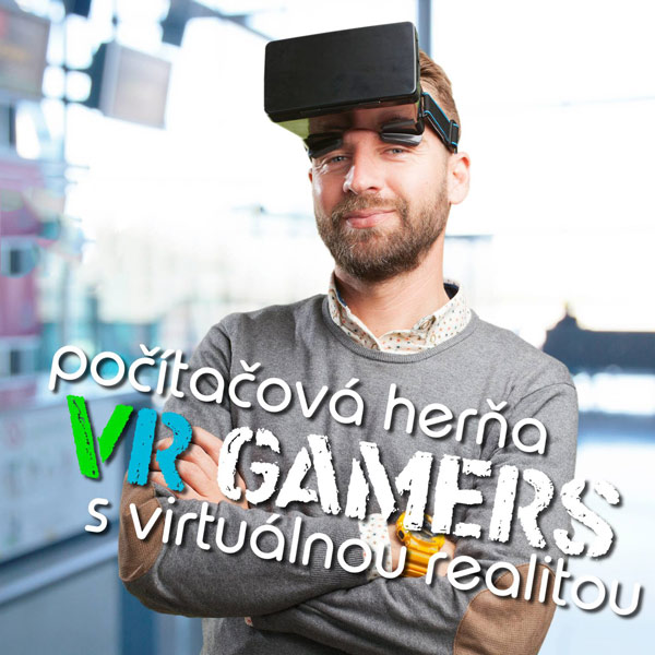 VR Gamers - počítačová herňa s virtuálnou realitou