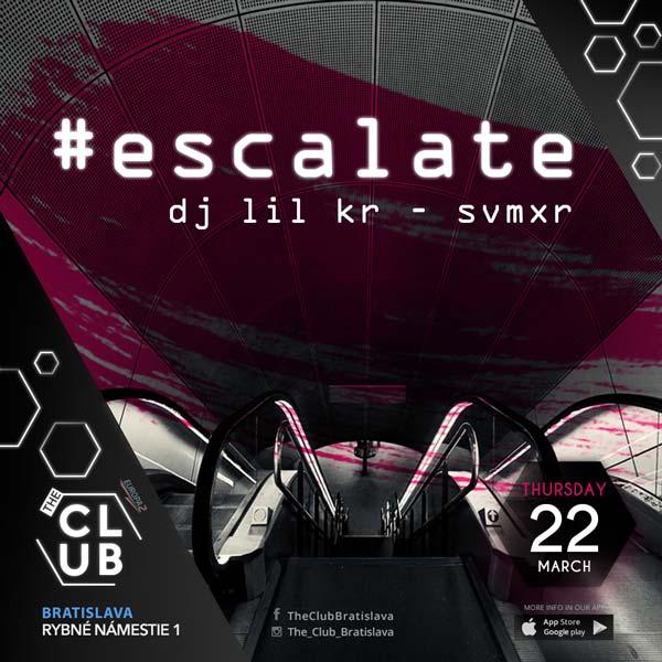 ESCALATE DJ LIL KR - SVMXR