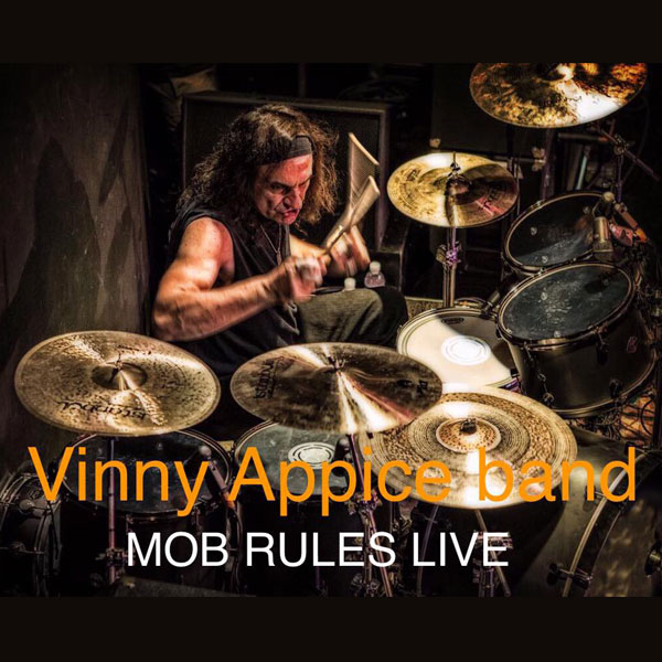 Vinny Appice & band /Black Sabbath, DIO/