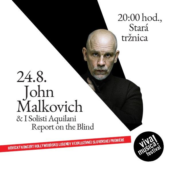 JOHN MALKOVICH: REPORT ON THE BLIND
