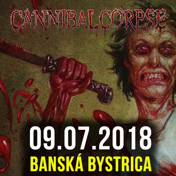 CANNIBAL CORPSE (USA) + support