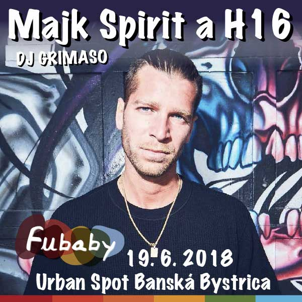 Majk SPIRIT a H16 s DJ GRIMASOM