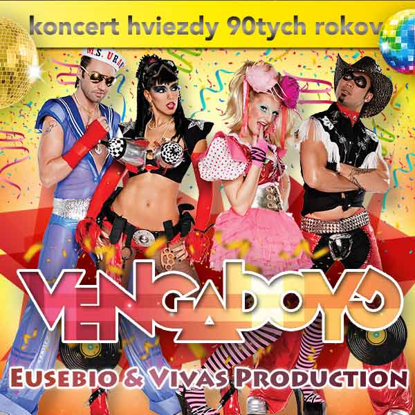 VENGABOYS, Eusebio & Vivas production