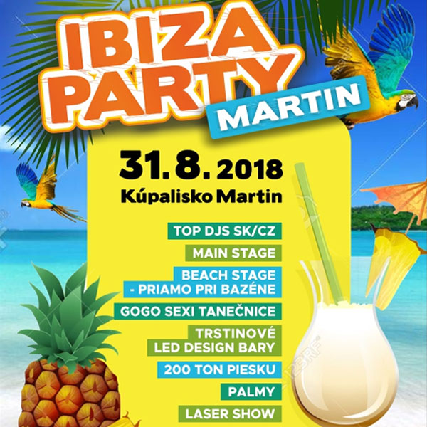 IBIZA PARTY 2018 open air Kúpalisko MARTIN