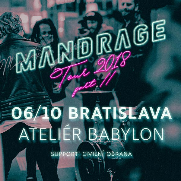 MANDRAGE Tour 2018 Part II