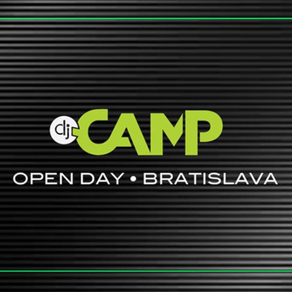 DJ Camp Open Day Bratislava