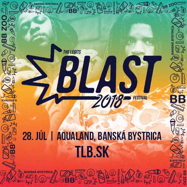 THE LEGITS BLAST FESTIVAL 2018