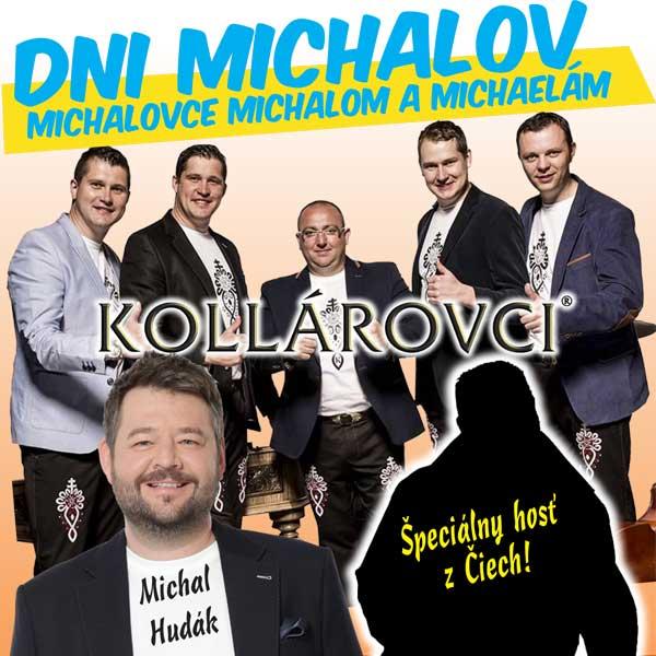 Kollárovci a Michalovce Michalom a Michaelám