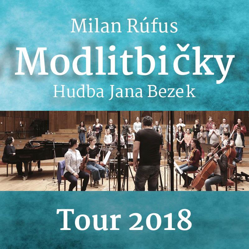 Jana Bezek / Milan Rúfus - Modlitbičky tour 2018