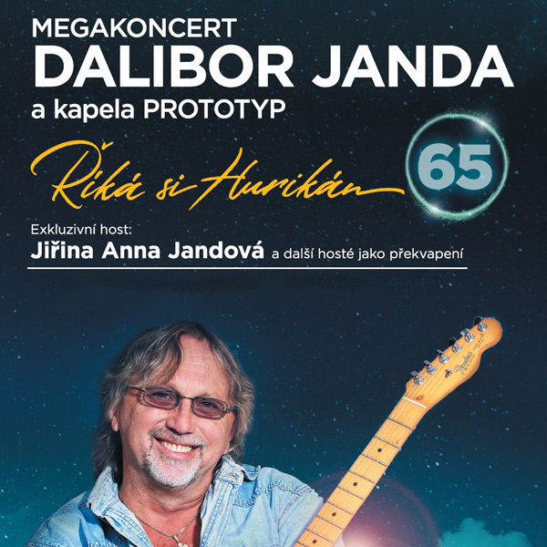 MEGAKONCERT Dalibor Janda so skupinou Prototyp