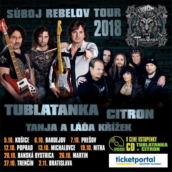 SÚBOJ REBELOV TOUR 2018 - Tublatanka & Citron
