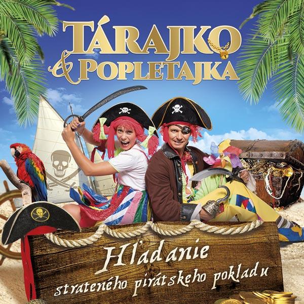 Tárajko a Popletajka – Pirat Show