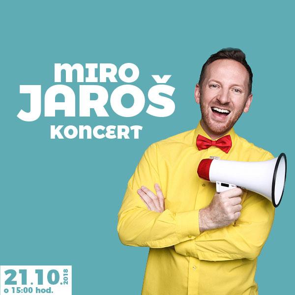 Koncert Miro Jaroš