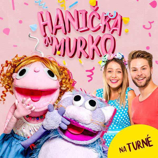 HANIČKA A MURKO - TURNÉ K NOVÉMU DVD