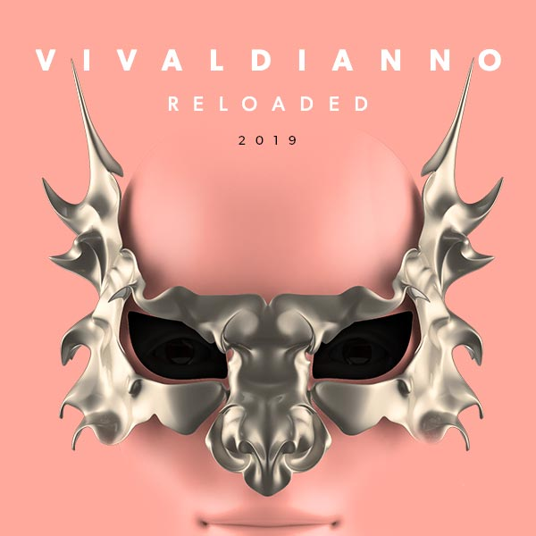 VIVALDIANNO - RELOADED 2019