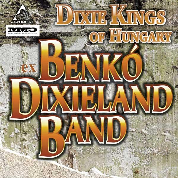 Dixie Kings of Hungary-ex BENKÓ DIXIELAND BAND