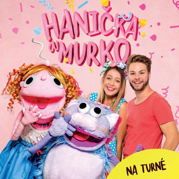 HANIČKA A MURKO - KONCERTNÉ TURNÉ JAR 2019