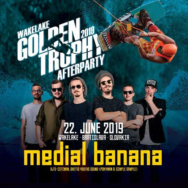 Medial Banana/ Wakelake Golden Trophy Afterparty