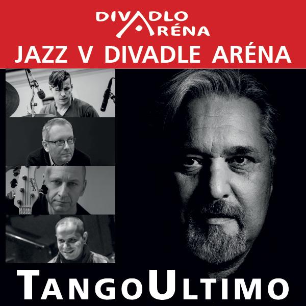 Jazz v Aréne / TangoUltimo