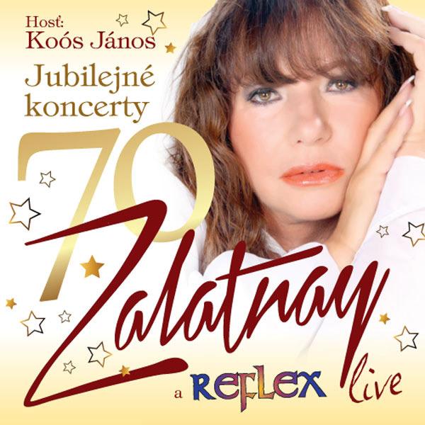 Zalatnay 70 !  Jubilejný Megakoncert
