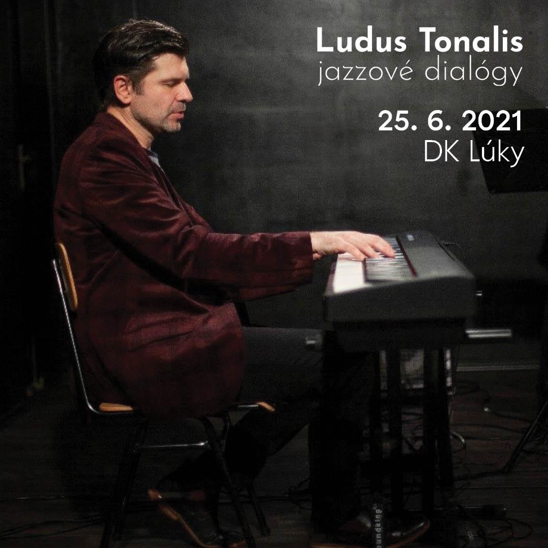 LUDUS TONALIS - JAZZOVÉ DIALÓGY