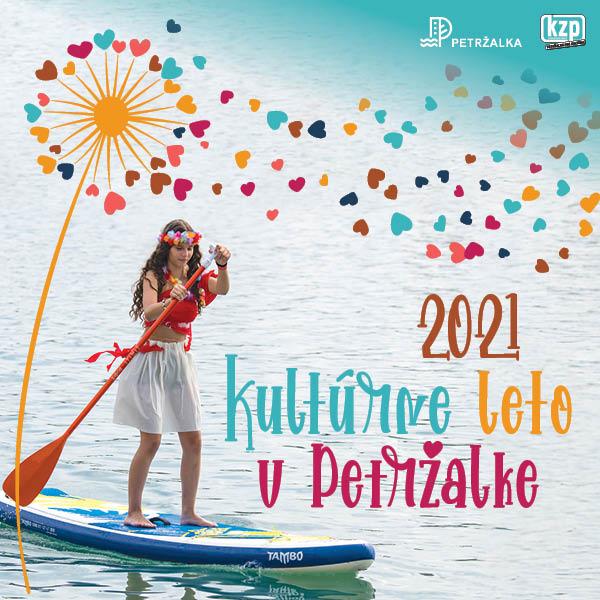 KULTÚRNE LETO V PETRŽALKE 2021