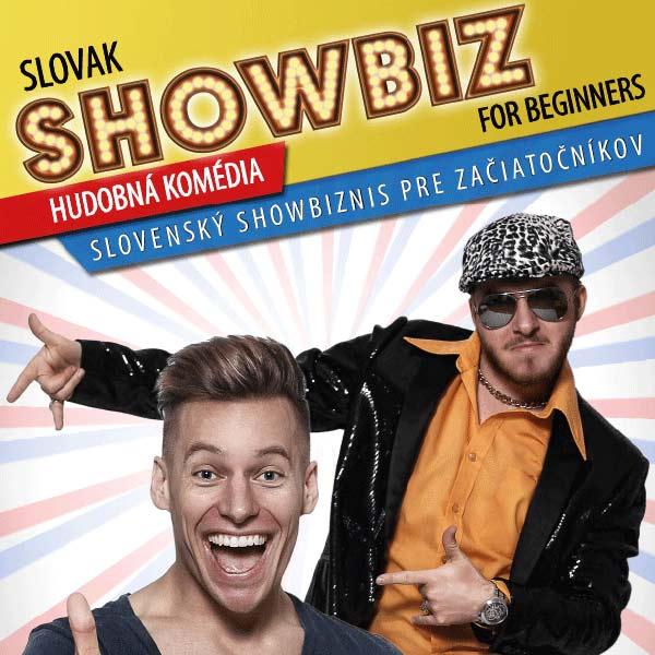 SLOVAK SHOWBIZ FOR BEGINNERS ...