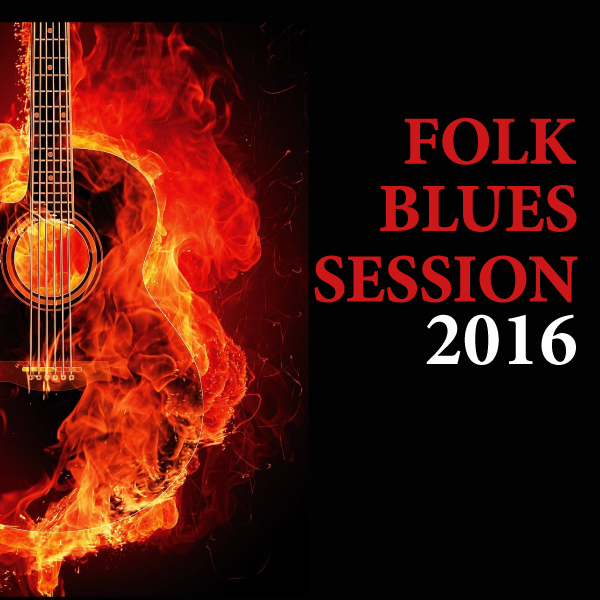 FOLK BLUES SESSION 2016