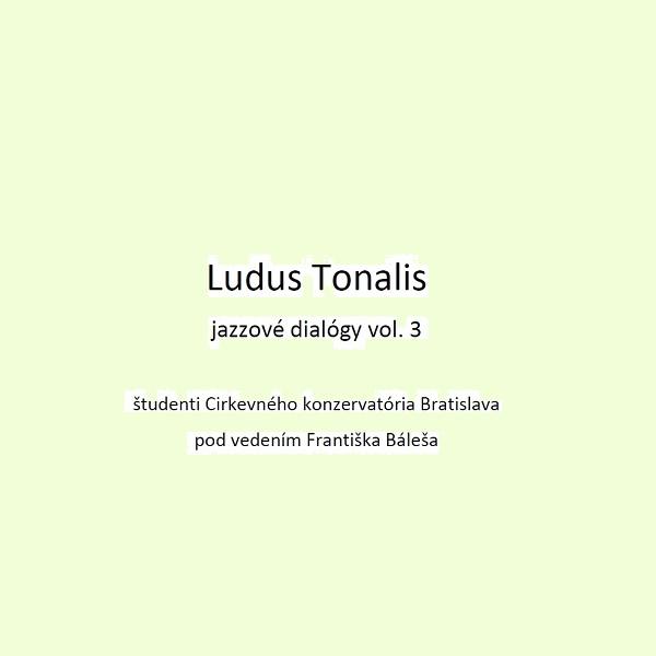 Ludus Tonalis_jazzové dialógy vol.3 - MC