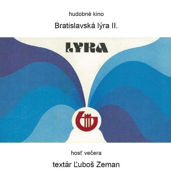 Hudobné kino : BRATISLAVSKÁ  LÝRA  II. - MC