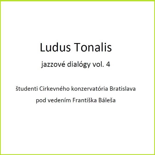 Ludus Tonalis_jazzové dialógy vol. 4 - MC