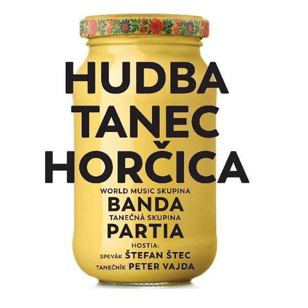 HUDBA-TANEC-HORČICA