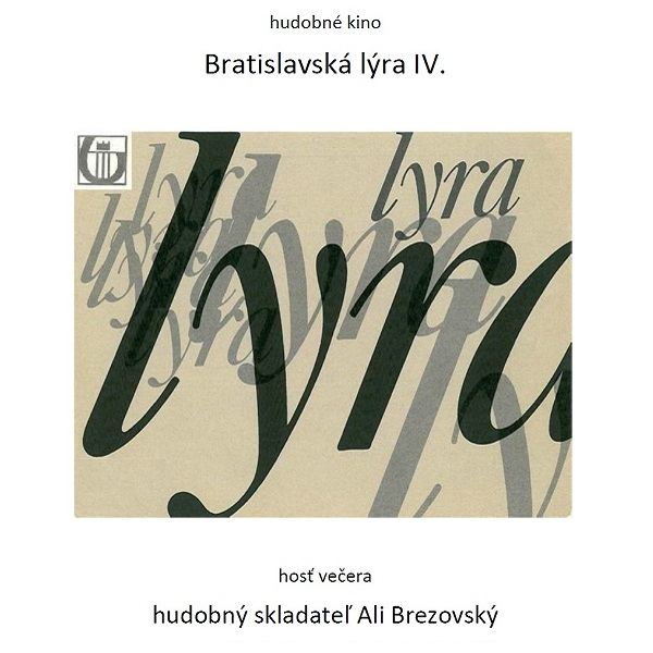 Music club -  Hudobné kino - Bratislavská lýra IV.