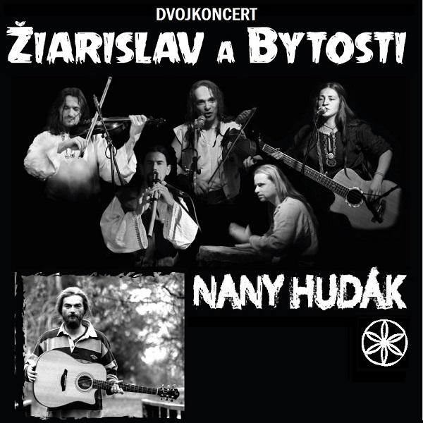 Nany Hudák s hosťom , Žiarislav a Bytosti
