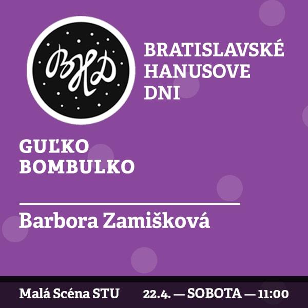 BHD 2017 / Guľko Bombuľko