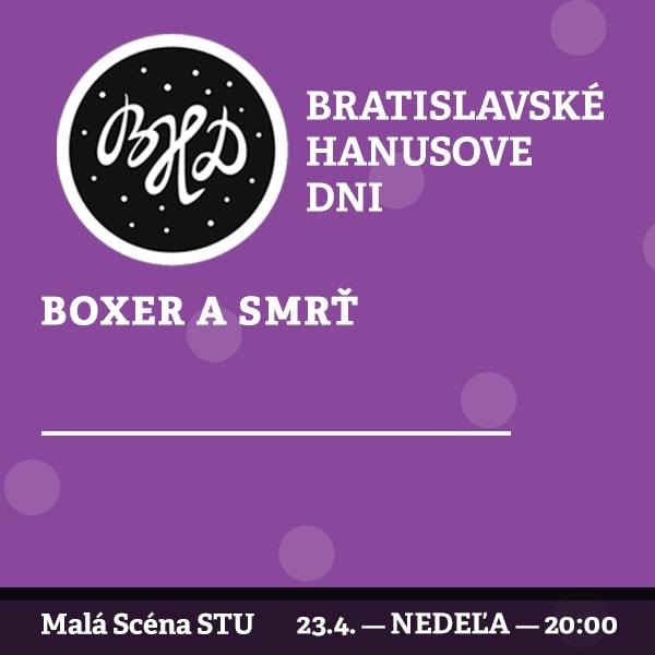 BHD 2017 / Boxer a smrť