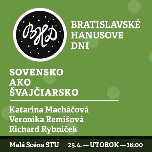 BHD 2017 / Slovensko ako Švajčiarsko