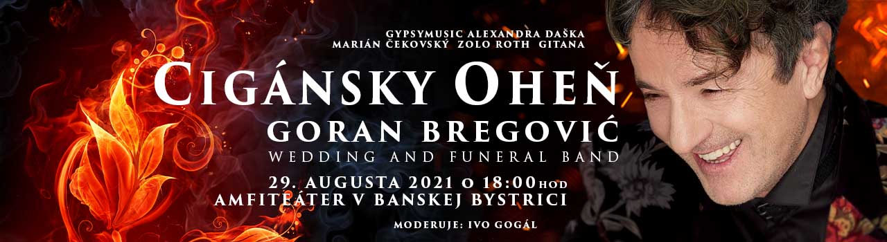 Cigánsky oheň 2021 - Goran Bre