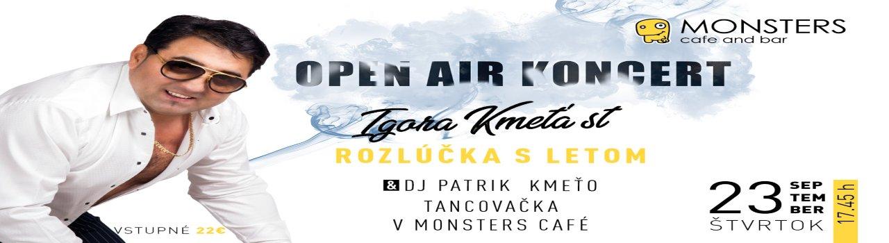Igor Kmeťo st. + DJ Patrik Kme