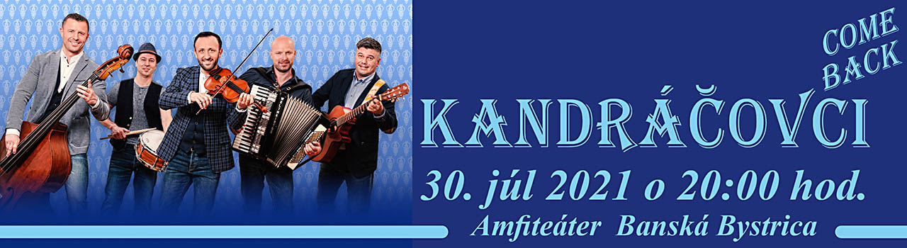 KANDRÁČOVCI Come back - Koncer