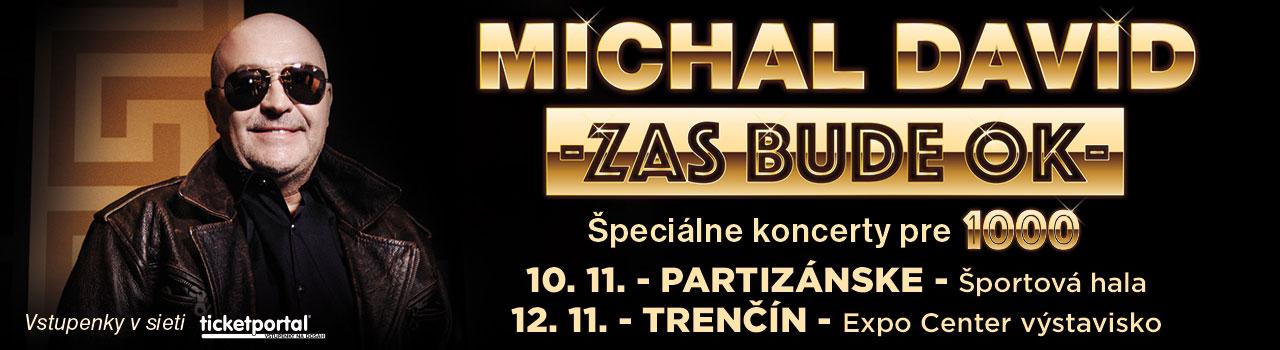 Michal David - Zas Bude OK